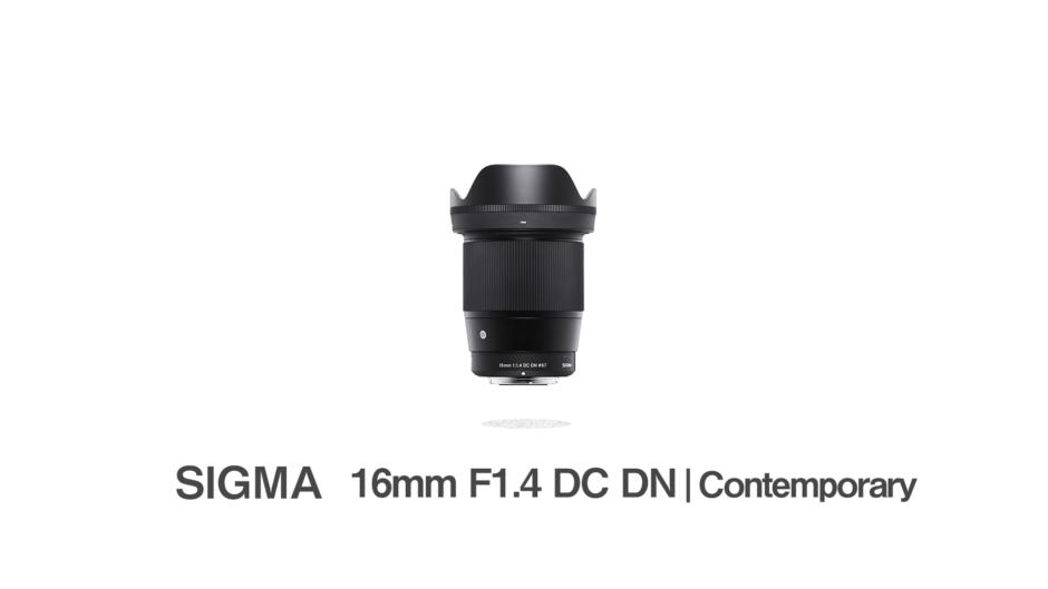 SIGMA 16mm F1.4 DC DN
